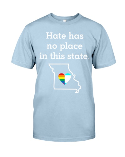 Missouri Hate Has No Place In The State Shirt