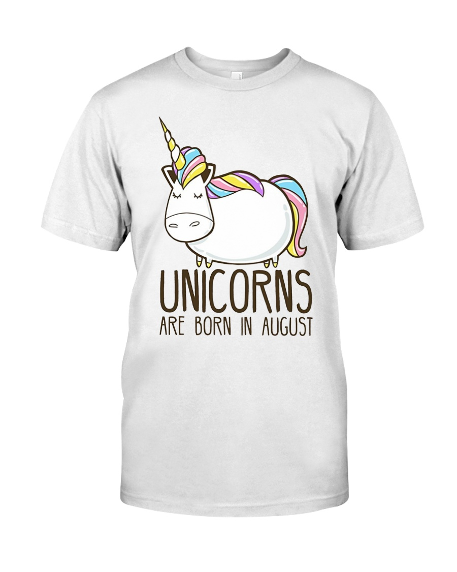 Birthday Shirt Unicorns Are Born In August Gift Classic T