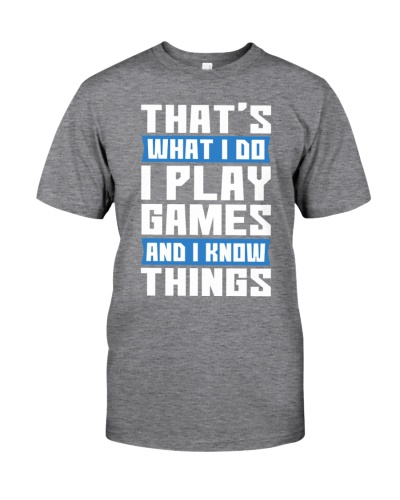 That's What I Do I Play Ba Game and I Know Things