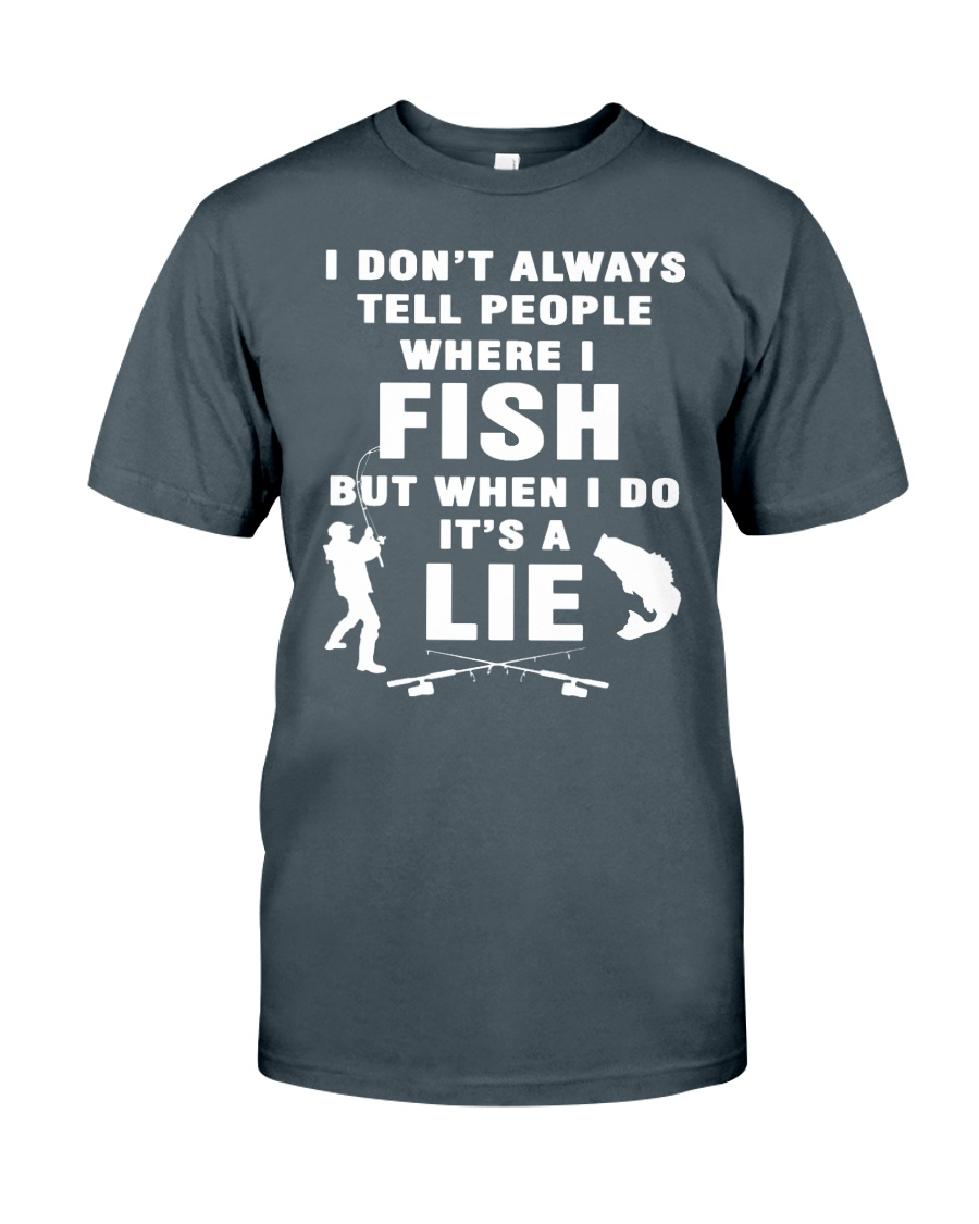 Fishing Lie Unisex Tshirt