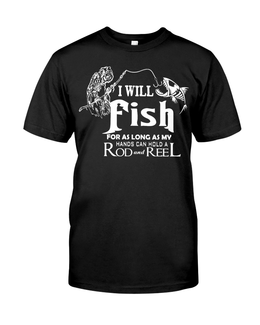 I Will Fish Unisex Tshirt