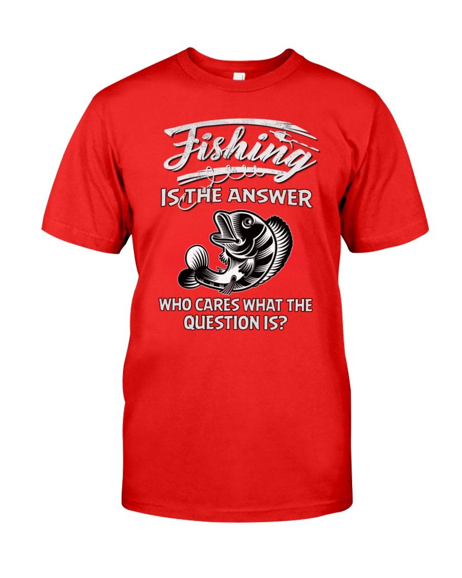 Fishing Is The Answer Unisex Tshirt