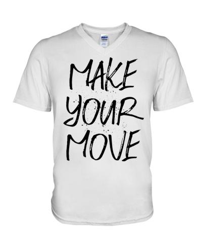 MAKE YOUR MOVE light inspirational shirts