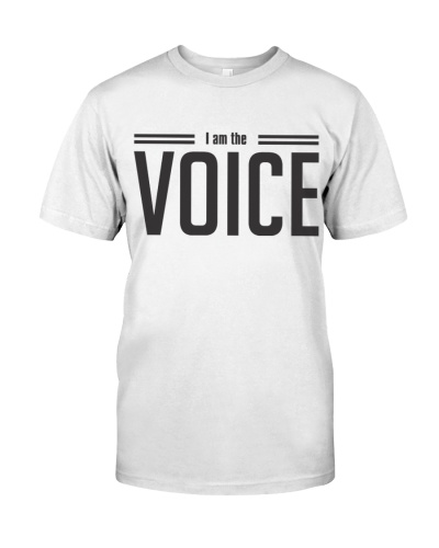 I AM THE VOICE white t-shirts