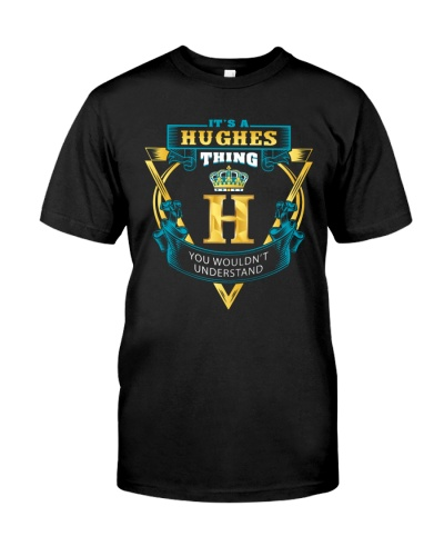 IT'S A HUGHES THING YOU WOULDN'T UNDERSTAND