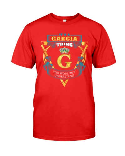 IT'S A GARCIA THING YOU WOULDN'T UNDERSTAND