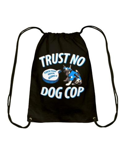 Trust No Dog Cop