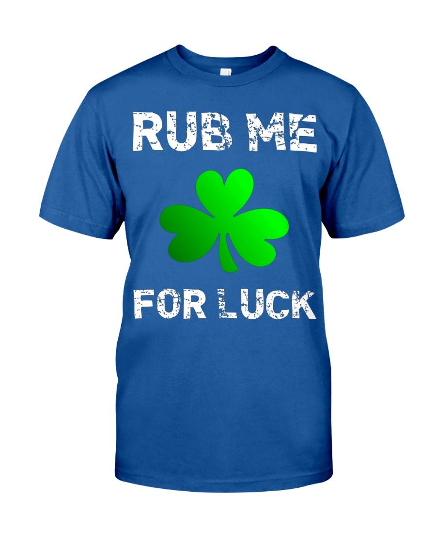 Rub Me For Luck Funny Clover St Saint Patricks Day Unisex Tshirt