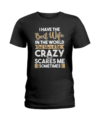 Mens I Have The Best Wife T-Shirt