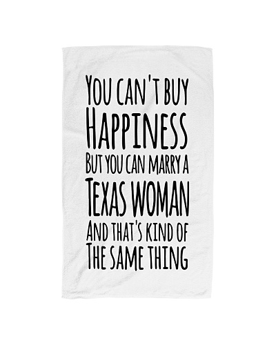 YOU CAN MARRY A TEXAS WOMAN HAND TOWEL