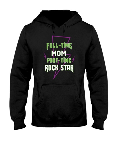 Full-time Mom Part-time Rock Star