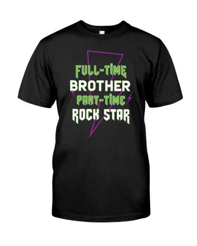 Full-time Brother Part-time Rock Star