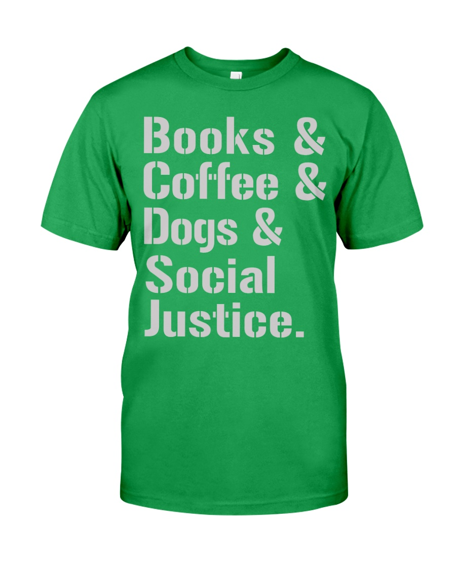 Book Coffee Dog And Social Justice Unisex Tshirt