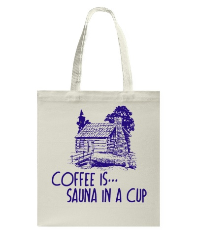 FINNISH - COFFEE IS SAUNA IN A CUP