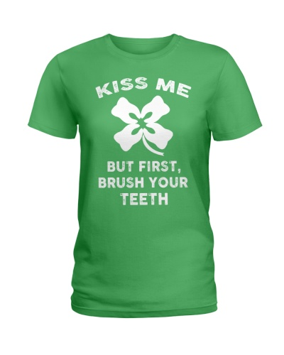 KISS ME - BUT FIRST BRUSH YOUR TEETH