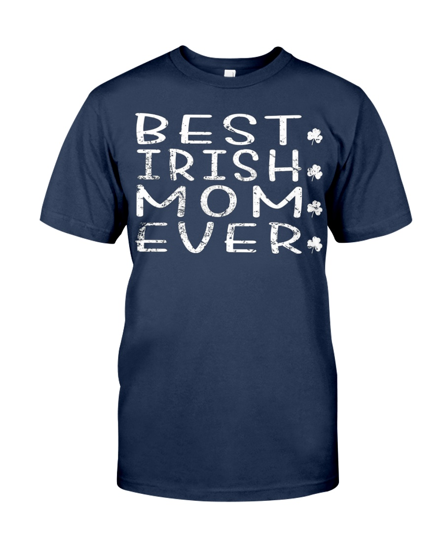 Best Irish Mom Ever Shamrock Shirt St Patrick Day Unisex Tshirt