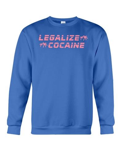 legalize cocaine sweatshirt
