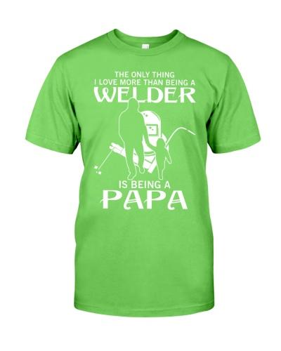 Being a welder being a papa dad gift shirt