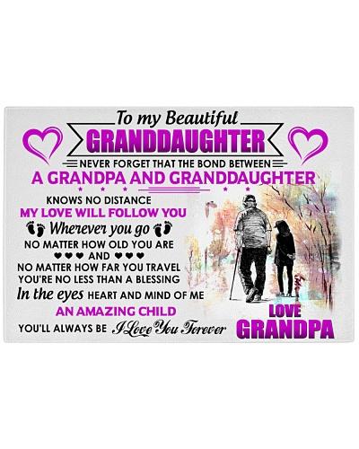 To my Beautiful Granddaughter - Love Grandpa
