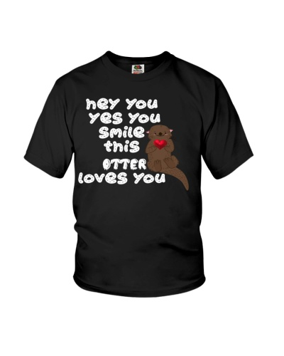 hey you yes you smile this otter loves you