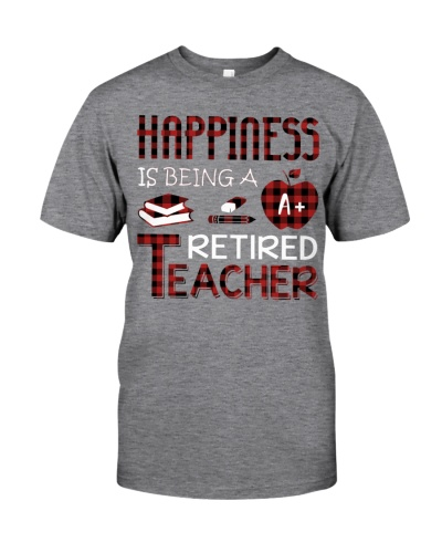 Happiness Is Being Retired Teacher