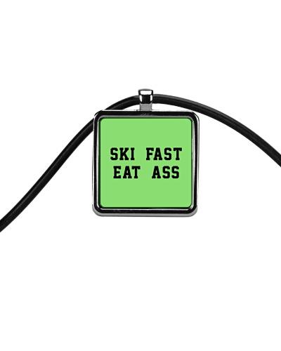 Skate - Ski Fast Eat Ass Sweatshirt Hoodie Tshirt