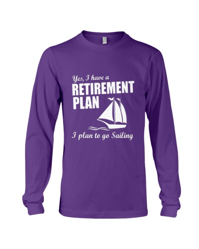 I Have A Retirement Plan I Plan to Go Sailing