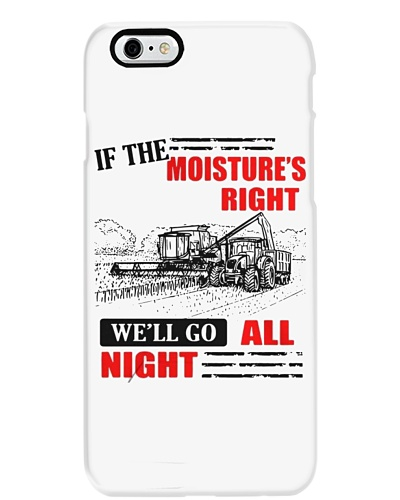 If the moisture is right we'll go all night