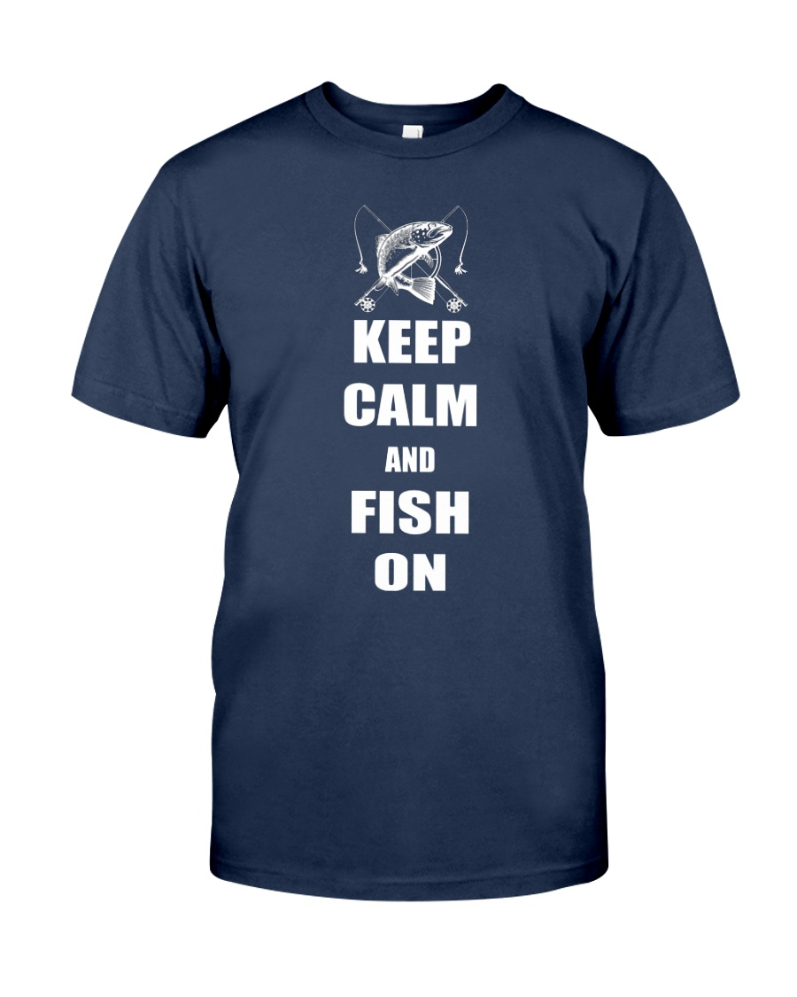 Keep Calm And Fish-limited Edition Unisex Tshirt