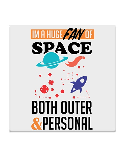 Huge Fan Of Space Both Outer And Personal