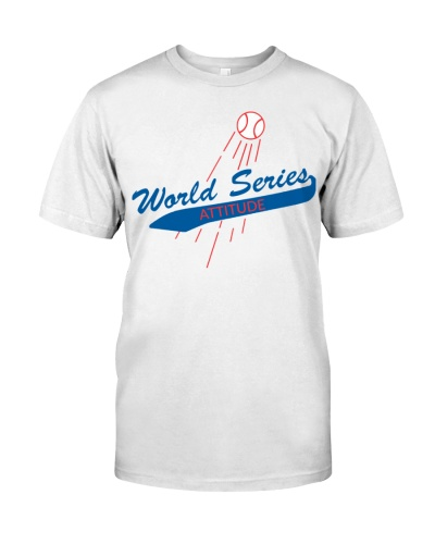 World Series Attitude Shirt