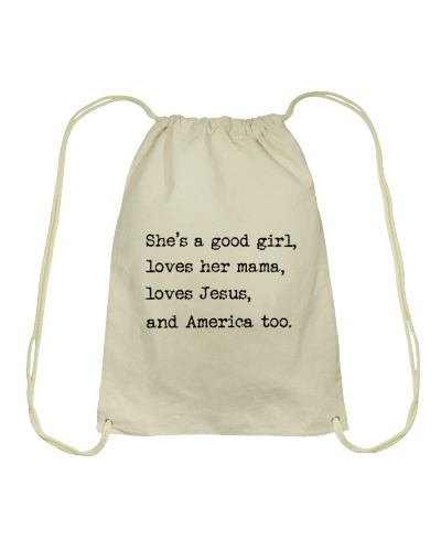She's a Good Girl Loves Mama Loves Jesus America